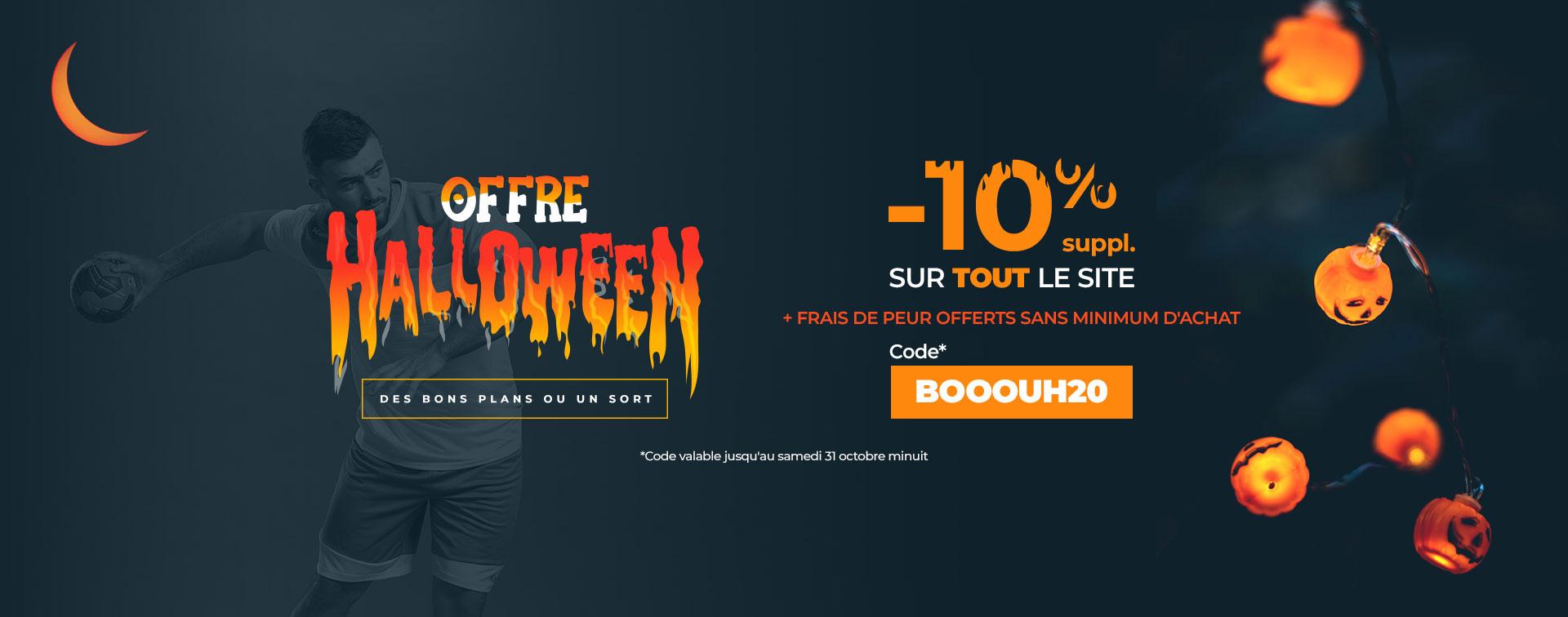 Offre Halloween -10% suppl. et livraison offerte